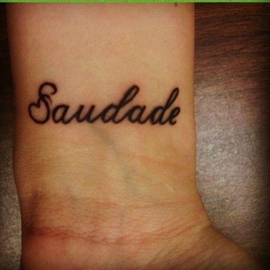 Saudada Word Tattoo Design For Wrist