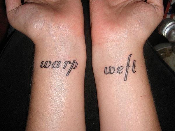Warp Weft Words Tattoo On Both Wrist