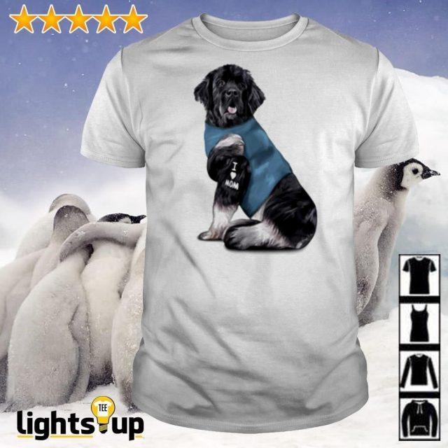 Newfoundland dog tattoos love mom shirt
