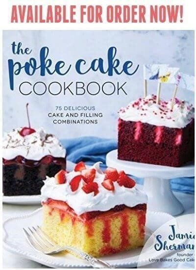 Poke cake cookbook now
