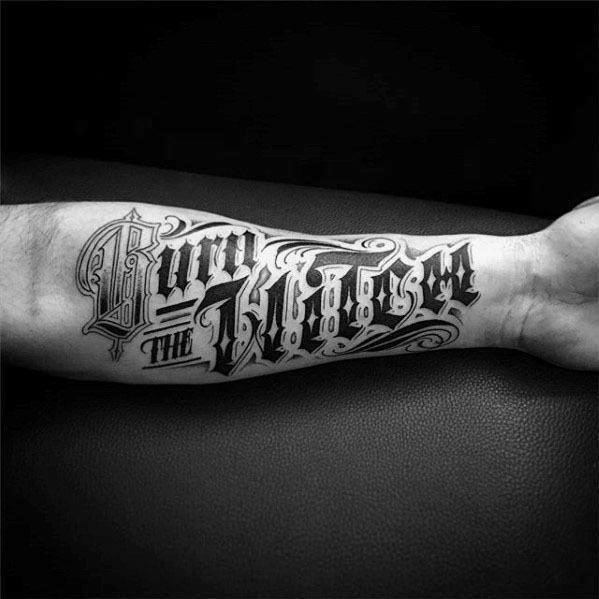 Typography guys tattoo designs on inner forearm burn the witch words